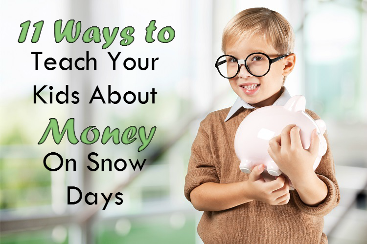 Teach Kids About Money on Snow Days - Debt Free Guys