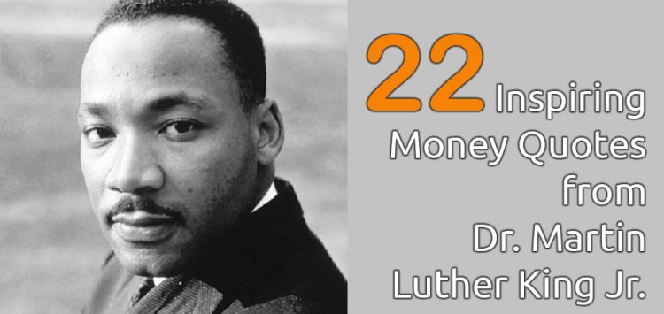 Dr Martin Luther King Quotes Impressive Must Read Martin Luther King Jr Quotes Debt Free Guys™