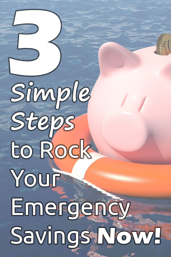 Ready to rock your emergency savings into place? These 3 steps will get you on your way fast!