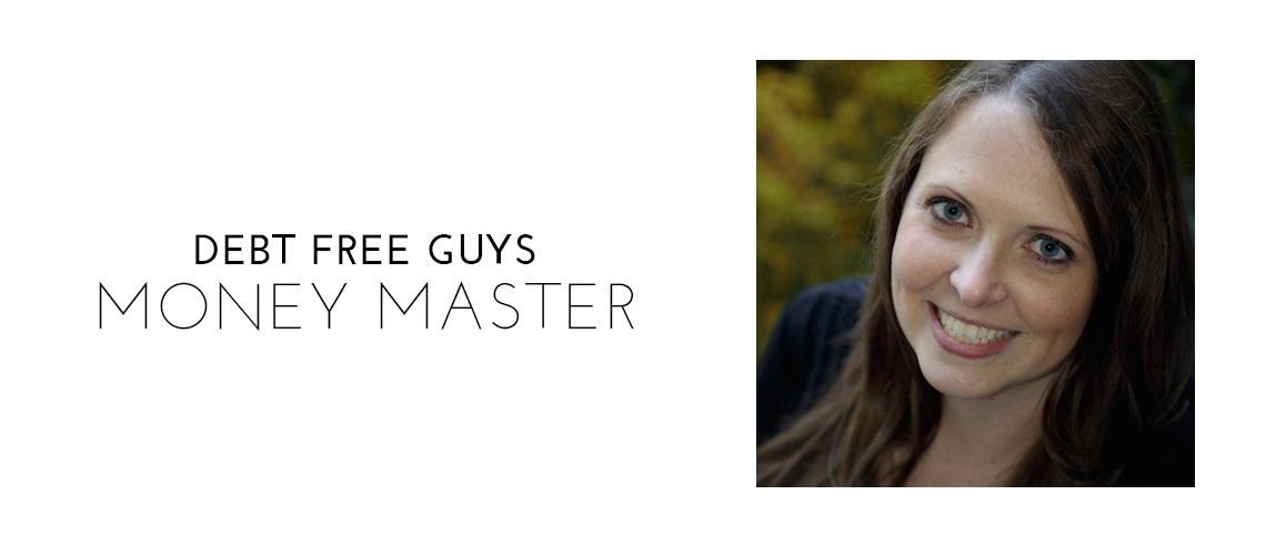 Debt Free Guys - Money Master: Miranda Marquit