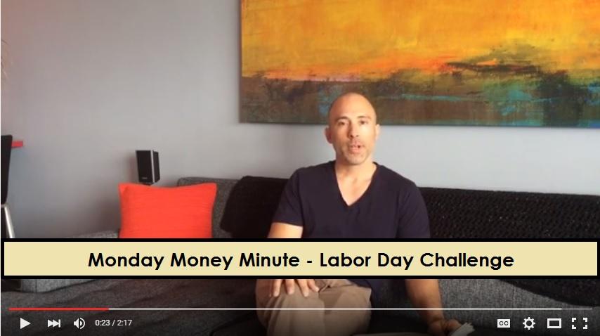 Debt Free Guys - Monday Money Minute - Labor Day Challenge