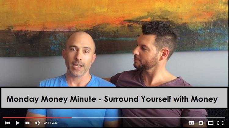 Debt Free Guys Monday Money Minute - Surround Yourself with Money