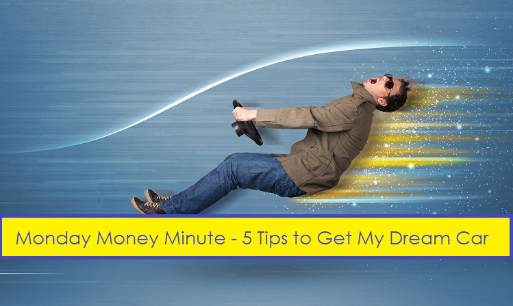 Debt Free Guys - 5 Tips to Get My Dream Car