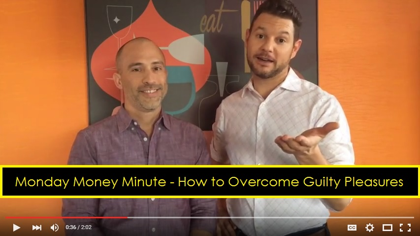Debt Free Guys Monday Money Minute - How to Overcome Guilty Pleasures