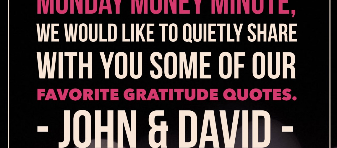 Monday Money Minute - Gratitude Montage
