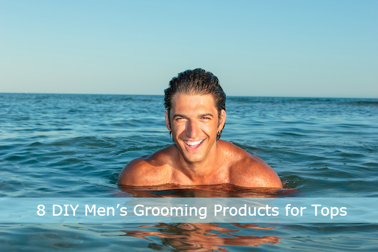 8 DIY Mens Grooming Products for Tops