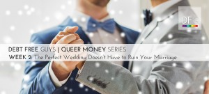 Queer Money Week 2