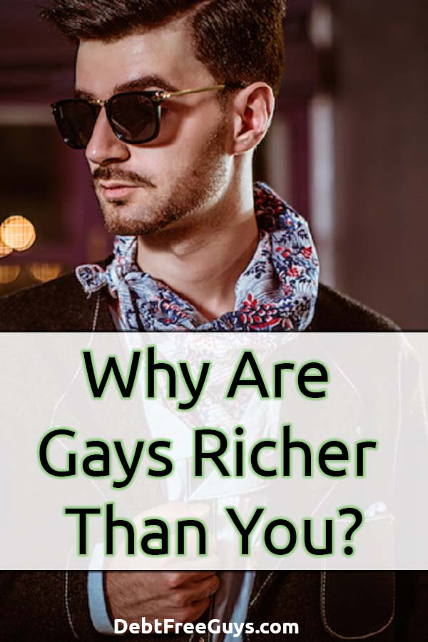 Why do gays, gay men especially, seem richer than everyone else? Do they have an advantage? Are they doing something differently or is it all just in the numbers? #QueerMoney #LGBT #FinancialFreedom