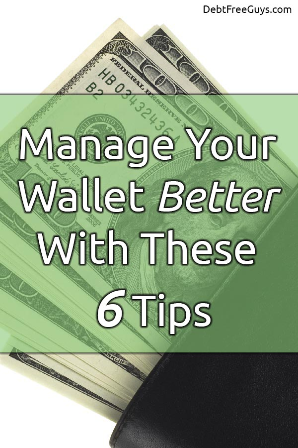 Manage your wallet better with these 6 tips. Your wallet is your biggest key to getting ahead financially. These 6 tips will help you gain full control over it.