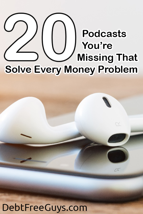 Do you love Money Podcasts? We do too! This list of 20 will get you on the path to financial prosperity, having fun and learning tips to make life bigger.