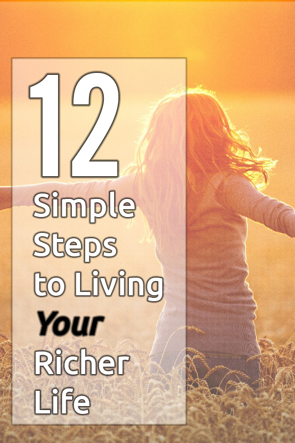 Were you meant to live a more abundant life? With this one principle and 12 easy steps, you'll be on the path to living the life of your dreams no matter where you are today. Why are you waiting? Start now!