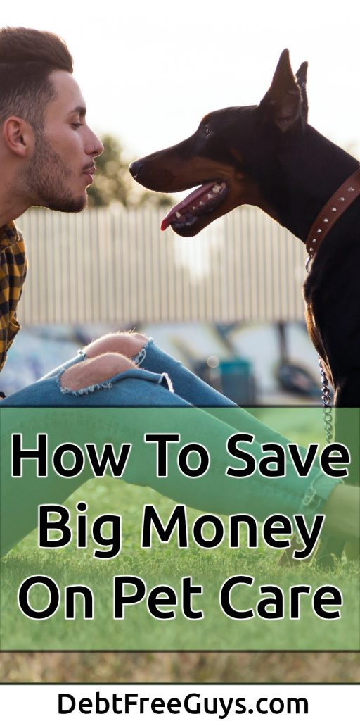 Here's a great money tip if you love your pets, but find them expensive. This amazing article covers everything you need to know about taking care of your pet, yourself and your purse. Share it and help your friends, furry or otherwise. #MoneyTips #PetCare #SpendLess #Pets #FrugalLiving #MoneyConscious