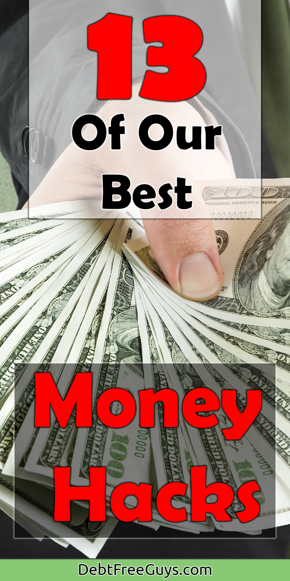 Don't you think that if money was easier you'd have more money? We do, and that's why we came up with our 13 best money hacks to keep more and have more money. These 13 tips will trick your way to riches.