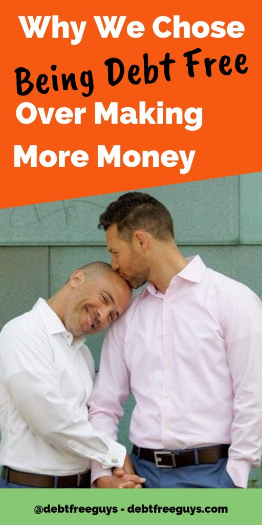 Live debt free or make more money, which would you choose? It may not seem the smart choice, but we chose to live debt free first. Find out why on this Queer Money™. #DebtFreeLiving #LiveDebtFree #DebtFree #MakeMoreMoney #MakeMoney #FinancialPlanning