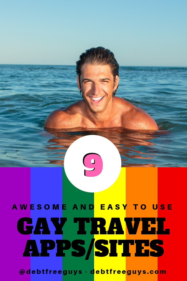 Our 9 favorite gay travel apps and 11 travel sites on this Queer Money.  #GayTravel #Travel #Gay #LGBTQ #TravelApps