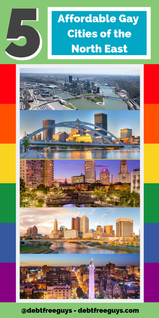 Finding an affordable gay city isn't easy, but they do exist. Here are five affordable gay cities of the North East to add to your list of possible gay-friendly homes. Gay Cities | Affordable Gay Cities | Gay Men | Gay Men and Relationships | LGBT Business | LGBT Issues | Gay | Lesbian | Bisexual | Transgender | Queer | Cities | Pride | Gay Bars | Pittsburgh | Rochester | Providence | Columbus | Baltimore | Vacations | Move | Moving