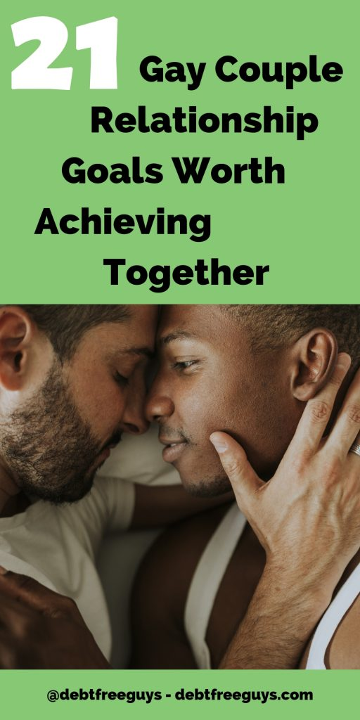 If we want our relationship to thrive, we've got to have real gay couple goals. These are the goals that not only let us have fun, but help us improve. Gay Men | Gay | Gay Relationships | Gay Men in Relationships | Relationship Goals | Goals | Couple Goals | LGBTQ | Gay Money | Queer | Queer Money | LGBT Rights | Gay Sex | Monogamy | Debt | Pay Off Credit Cards | Mentoring | LGBTQ Business |
