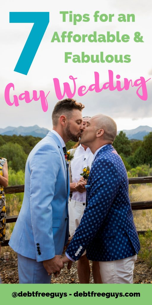 Dang! Weddings are expensive. Gay weddings can be even more expensive with all the expectations of being uber fabulous. Want to keep your gay wedding under control? Here are 7 tips that can help you keep the costs down. #GayWedding #Gay #GayMen #Wedding #MoneyTips #LGBTBusiness #LGBTQIssues #FabulousGayLife