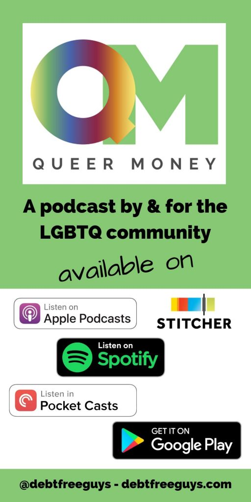 Queer Money is the only podcast by and for the LGBTQ community that focuses on our money needs. Whether your lesbian, gay, bisexual, transgender or queer, we discuss your financial needs along with stories of success, failure, overcoming and creating a financially strong queer community. #LGBTQIssues #LGBTBusiness #GayMen #Podcast